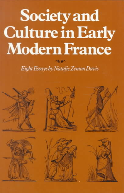 Society and Culture in Early Modern France By Davis, Natalie Zemon