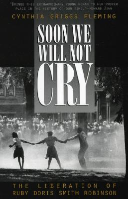 Soon We Will Not Cry By Fleming, Cynthia Griggs